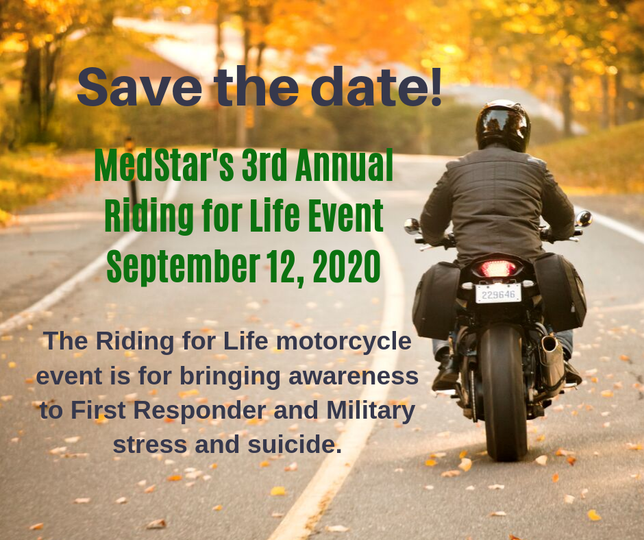 MedStar Riding for Life Event Brings Awareness to Stress and Suicide in First Responders and Military Veterans